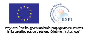 Sveiko gyvenimo būdo propagavimas Lietuvos ir Baltarusijos pasienio regionų švietimo institucijose